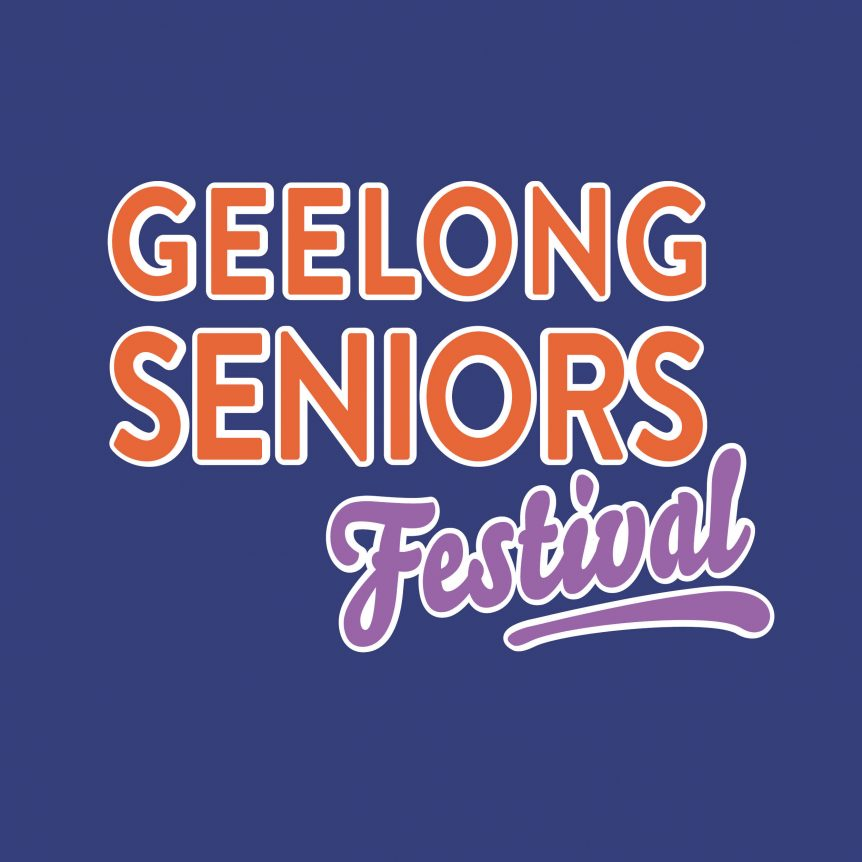 Geelong Seniors Festival 2021